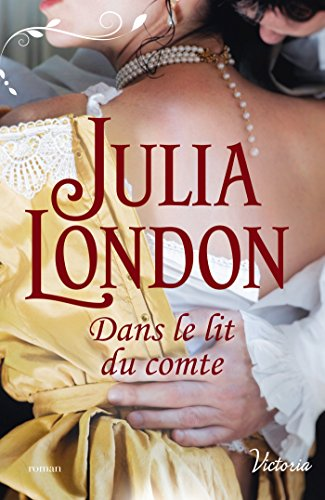 Dans le lit du comte (Les demoiselles de Beckington t. 2) par Julia London