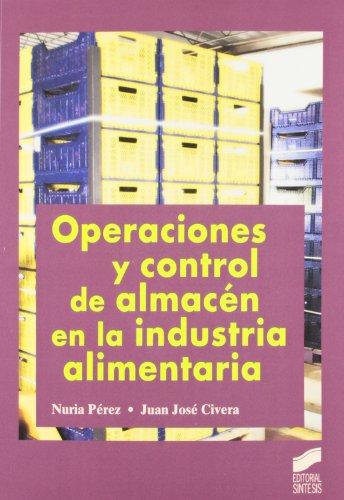 Operaciones y control de almacén en la industria alimentaria (Hostelería y turismo) por Nuria Pérez Oreja