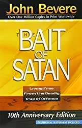 The Bait of Satan: Living Free From the Deadly Trap of Offense by John Bevere (2004-05-24)