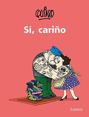 Si, Cariño / Yes, ? Dear