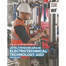 Level 3 NVQ Diploma in Electrotechnical Technology 2357 Units 301-304 Textbook (Vocational)