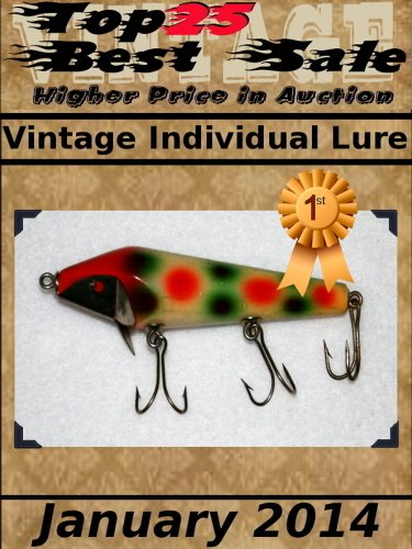 Top25 Best Sale - Higher Price in Auction - Vintage Individual Lure - January 2014 (English Edition) (Lures Vintage)