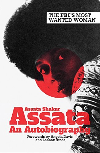 Assata: An Autobiography: Written by Assata Shakur, 2014 Edition, (2nd Edition) Publisher: Zed Books Ltd [Paperback]