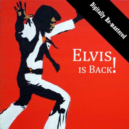 Elvis Is Back! (Digitally Re-m...