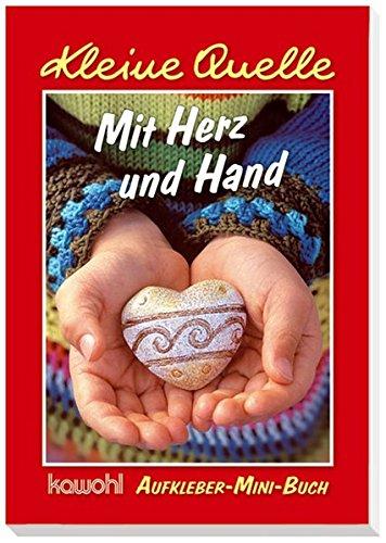 Mit Herz und Hand: Aufkleber-Mini-Buch, Buch
