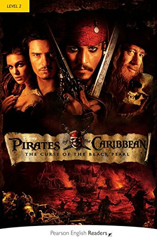 Preisvergleich Produktbild Pirates of the Caribbean:The Curse of the Black Pearl - Buch mit MP3-Audio-CD (Pearson Readers - Level 2)