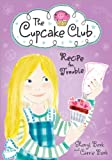 Best Cupcake Recipes - Recipe for Trouble (Cupcake Club) Review