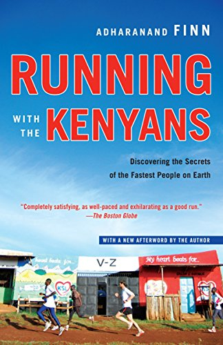 Running with the Kenyans: Discovering the Secrets of the Fastest People on Earth (Tennis-marathon)