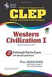 CLEP Western Civilization I The Best Test Preparation for the CLEP Western Civilization I (REA) by Dr. Robert M Ziomkowski (2005-12-05)