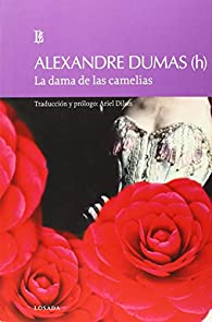 La Dama de las camelias par Alejandro Dumas