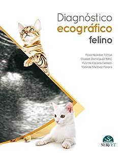 diagnóstico por imagen gato: Diagnóstico ecográfico en el gato - Libros de veterinaria - Editorial Servet