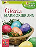 Heitmann Eierfarben Glanz-Marmorierung - sechs flüssige Eierfarben - tolle Marmorier-Effekte - für weiße und braune Eier