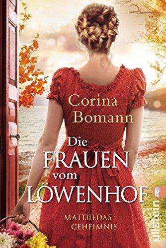 Die Löwenhof-Saga: Die Frauen vom Löwenhof - Mathildas Geheimnis: Roman: Alle Infos bei Amazon