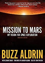 Mission to Mars: My Vision for Space Exploration by Buzz Aldrin (2013-05-07)