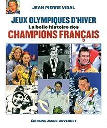 Jeux Olympiques d'Hiver : La belle histoire des champions Français