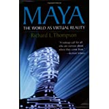 Maya the World As Virtual Reality