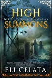 High Summons (Warlock of Rochester Book 1) by Eli Celata