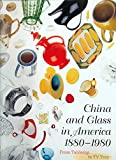 [(China and Glass in America, 1880-1980 : From Table Top to TV Tray)] [By (author) Charles L. Venable ] published on (April, 2000)