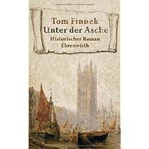 Unter der Asche: Historischer Roman
