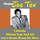 Joe Tex Forever