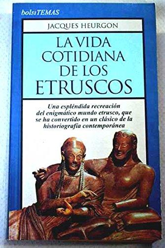 La vida cotidiana de los etruscos