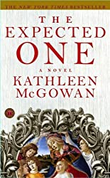 The Expected One by Kathleen McGowan (2007-08-02)