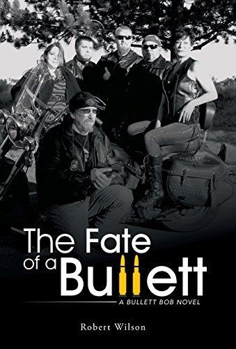 The Fate of a Bullett: A Bullett Bob Novel by Robert Wilson (2014-09-19)