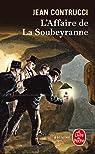 L'affaire de la Soubeyranne par Contrucci