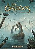 Les Druides T08 - Les Secrets d'Orient