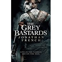 The Grey Bastards (The Lot Lands)