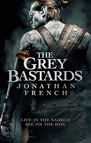 The Grey Bastards (The Lot Lands) by [French, Jonathan]