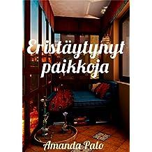 Eristäytynyt paikkoja (Finnish Edition)