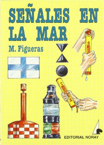 Señales en la mar (Biblioteca de a bordo) por Manuel Figueras Blanch