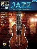 Jazz: Ukulele Play-Along Volume 38 [With Access Code] (Hal Leonard Ukulele Play-Along, Band 38)