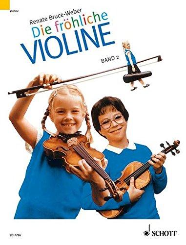 Fröhliche Violine, Bd.2, Ausbau der 1. Lage und Einführung in die 3. Lage (Die fröhliche Violine)