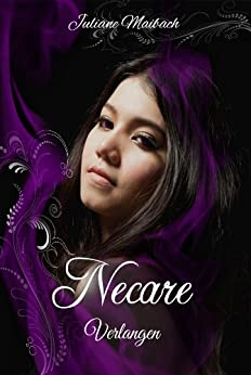 Necare (Verlangen 2) von [Maibach, Juliane]