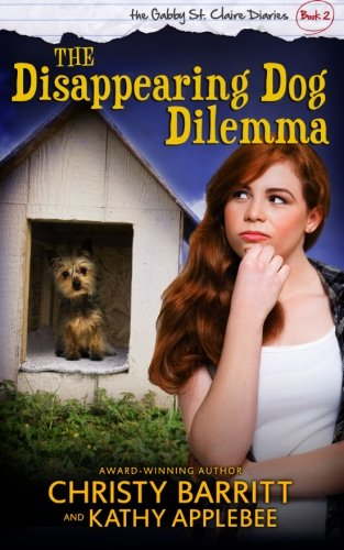 the-disappearing-dog-dilemma-volume-2-the-gabby-st-claire-diaries