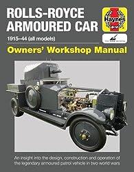 Rolls Royce Armoured Car Manual (Owners' Workshop Manual)