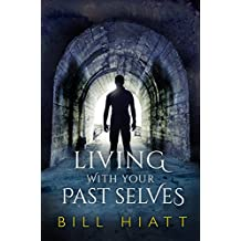 Living with Your Past Selves (Spell Weaver Book 1) (English Edition)