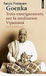 Trois enseignements sur la méditation Vipassana