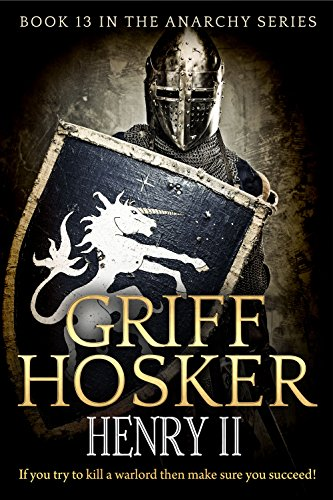 Henry II (The Anarchy Book 13) (English Edition)