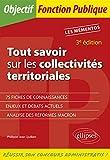 Tout savoir sur les collectivités territoriales - 3e édition