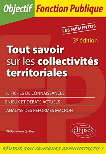 Tout savoir sur les collectivités territoriales - 3e édition par Quillien Philippe-Jean