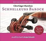 Schnellkurs Barock: Musik entdecken