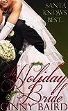 The Holiday Bride (Holiday Brides Series Book 2)