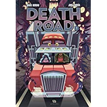Death Road, Tome 1 :