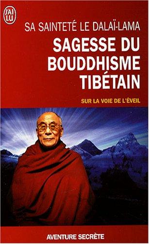 Sagesse du bouddhisme tibétain par Dalaï-Lama