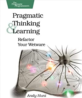 Pragmatic Thinking and Learning: Refactor Your Wetware (Pragmatic Programmers) (1934356050) | Amazon price tracker / tracking, Amazon price history charts, Amazon price watches, Amazon price drop alerts