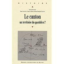Le canton : Un territoire du quotidien ?