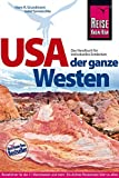 USA - der ganze Westen Das Handbuch für individuelles Entdecken (Reiseführer)